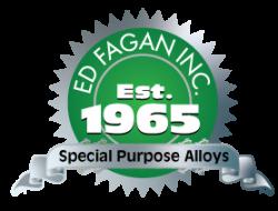Ed Fagan Special Purpose Alloys Since 1965